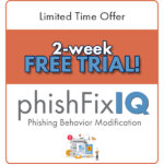 cyberconIQ phishFixIQ Limited Time Free Trial